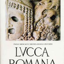 """Il volume su """"Lucca Romana"""""""